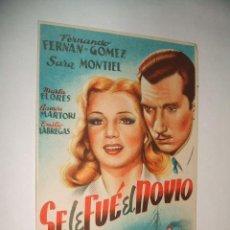 Cine: SE LE FUE EL NOVIO PROGRAMA DE MANO SARA MONTIEL Y FERNANDO FERNAN GOMEZ RARO. Lote 34392597