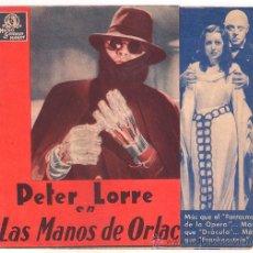 Cine: D LAS MANOS DE ORLAC PROGRAMA DOBLE MGM PETER LORRE FRANCES DRAKE. Lote 34401077