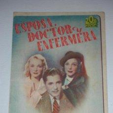 Cine: PROGRAMA DE MANO DOBLE 'ESPOSA, DOCTOR Y ENFERMERA' 20TH CENTURY FOX WARNER BAXTER Y LORETTA YOUNG. Lote 34409928