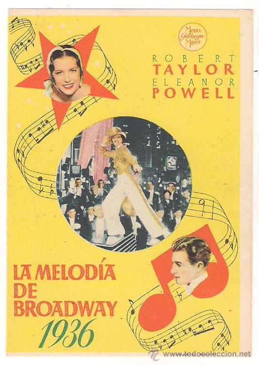 LA MELODIA DE BROADWAY 1936 PROGRAMA SENCILLO MGM ROBERT TAYLOR ELEANOR POWELL JACK BENNY (Cine - Folletos de Mano - Musicales)