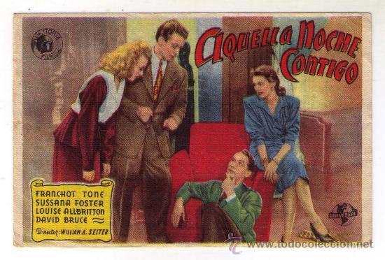AQUELLA NOCHE CONTIGO - FRANCHOT TONE - 1945 - PUBLICIDAD EN IDEAL (Cine - Folletos de Mano - Comedia)
