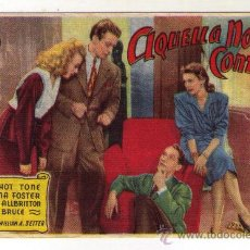 Cine: AQUELLA NOCHE CONTIGO - FRANCHOT TONE - 1945 - PUBLICIDAD EN IDEAL. Lote 34518634