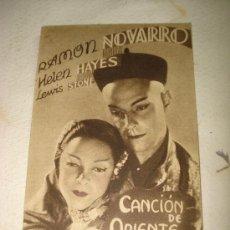 Cine: CANCIÓN DE ORIENTE PROGRAMA-TARJETA. MGM. NOVARRO-HAYNES. AÑOS 30. SIN PUBLICIDAD. Lote 34535716
