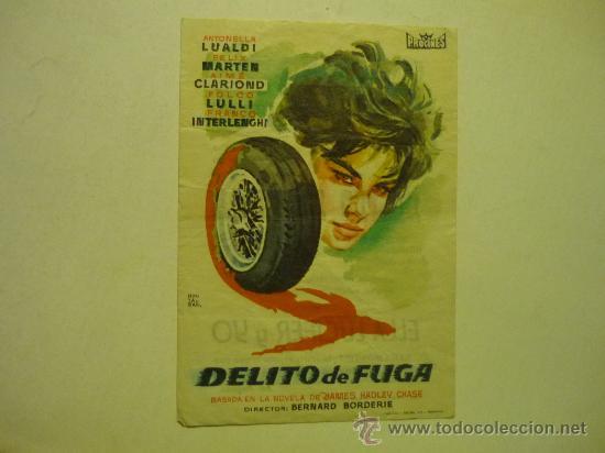 PROGRAMA CINE DELITO DE FUGA.- ANTONELLA LUALDI-PUBLICIDAD (Cine - Folletos de Mano - Acción)