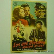 Cine: PROGRAMA CINE LOS QUE VIVIMOS Y ADIOS KIRA- ALIDA VALLI-PUBLICIDAD. Lote 34724002
