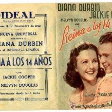 Cine: REINA A LOS 14 AÑOS - PROGRAMA CINE 1940 - IDEAL (ALICANTE). Lote 34727946