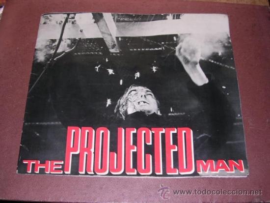 PROGRAMA CINE - THE PROJECTED MAN - DIRECTED IAN CURTEIS , MARY PEACH ,BRYANT HALIDAY - COMPTON - CA (Cine - Folletos de Mano - Ciencia Ficción)