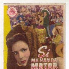 Kino - SI ME HAN DE MATAR MAÑANA - PEDRO INFANTE - 1947 - PUBLICIDAD EN CINE IZARO - 34914066