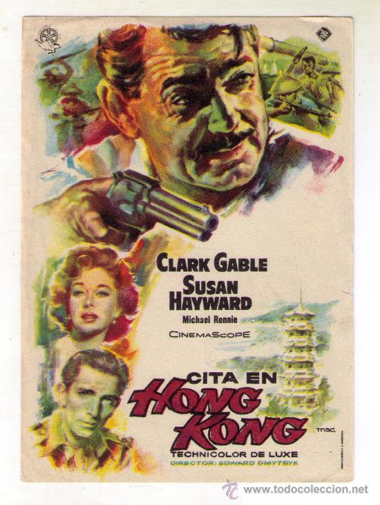 CITA EN HONG KONG - CLARK GABLE - 1955 - SIN PUBLICIDAD (Cine - Folletos de Mano - Bélicas)