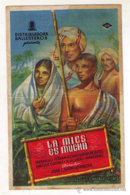 LA MIES ES MUCHA - FERNANDO FERNAN-GÓMEZ - 1949 - PUBLICIDAD EN SOCIEDAD LA PRINCIPAL (Cine - Folletos de Mano - Clásico Español)