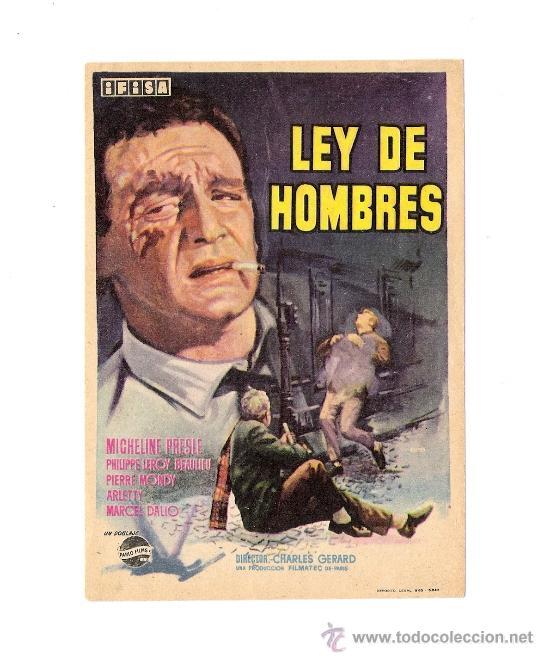 LEY DE HOMBRES PROGRAMA ORIGINAL DE MANO.MICHELINE PRESLE -PHILIPPS LEROY BEAULIEU (Cine - Folletos de Mano - Acción)
