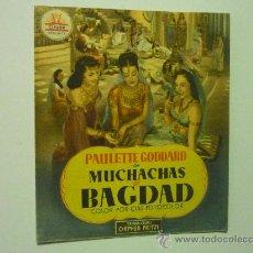 Cine: PROGRAMA DOBLE MUCHACHAS DE BAGDAD.-PAULETTE GODDARD. Lote 35661837