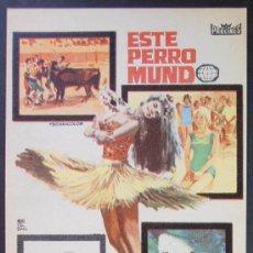 Foglietti di film di film antichi di cinema: ESTE PERRO MUNDO, FM, SIN PUBLICIDAD (1552) , VER FOTO. Lote 35780907