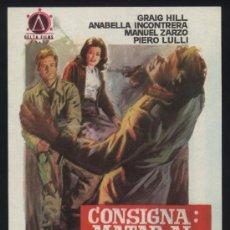 Cine: P-0747- CONSIGNA: MATAR AL COMANDANTE JEFE (CRAIG HILL - ANABELLA INCONTRERA - MANUEL ZARZO). Lote 262281255