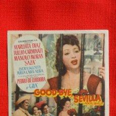 Cine: GOOD BYE SEVILLA, 2 PROGRAMAS DIFERENTES , MARUJITA DÍAZ, CON PUBLICIDAD PALAFOX Y GARNELO. Lote 35965189