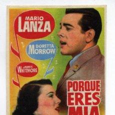 Cinema - PORQUE ERES MÍA, con Mario Lanza. - 36019294