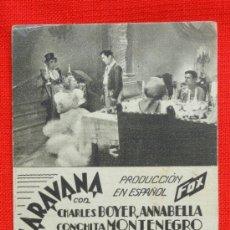 Foglietti di film di film antichi di cinema: CARAVANA, TARJETA FOX 1935, CHARLES BOYER CONCHITA MONTENEGRO, EXCELENTE ESTADO, PUBLI CLAVE PALACE. Lote 36030353