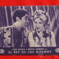 Cine: EL REY DE LOS GITANOS, TARJETA FOX1934, JOSÉ MÓJICA ROSITA MORENO, CON PUBLICIDAD BERGADA. Lote 36063193