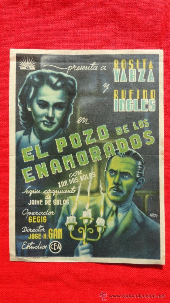 EL POZO DE LOS ENAMORADOS, SENCILLO ROGINAL GRANDE, ROSITA YARZA, SIN PUBLICIDAD (Cine - Folletos de Mano - Acción)