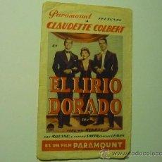 Cine: PROGRAMA DOBLE EL LIRIO DORADO .- CLAUDETTE COLBERT.- RAY MILLAND PUBLICIDAD. Lote 36287393