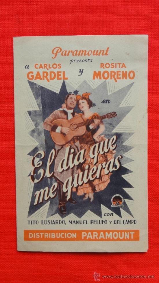 EL DIA QUE ME QUIERAS, DOBLE ORIGINAL, EXCELNTE. ESTADO, CARLOS GARDEL ROSITA MORENO, SIN PUBLICIDAD (Cine - Folletos de Mano - Musicales)