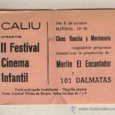 Cine: CALIU PRESENTA: II FESTIVAL CINEMA INFANTIL.CINES RAMBLA.MONTECARLO.MERLÍN EL ENCANTADOR101 DÁLMATAS. Lote 36417469