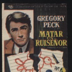 Foglietti di film di film antichi di cinema: P-1191- MATAR UN RUISEÑOR (GREGORY PECK - MARY BADHAM - BROCK PETERS). Lote 36480767