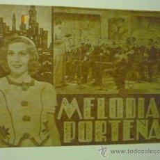 Cine: PROGRAMA DOBLE MELODIAS PORTEÑAS. Lote 36495304