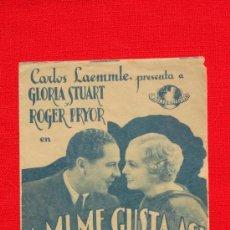 Cine: A MI ME GUSTA ASI, DOBLE 1935, GLORIA STUART ROGER PRYOR, CON PUBLICIDAD SALA REUS. Lote 36535879