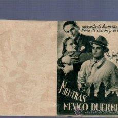 Cine: PROGRAMA DE CINE DOBLE. SIN PUBLICIDAD. MIENTRAS MEXICO DUERME.. Lote 36589711
