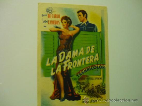 PROGRAMA LA DAMA DE LA FRONTERA .- YVONE DE CARLO .- ROD CAMERON (Cine - Folletos de Mano - Westerns)