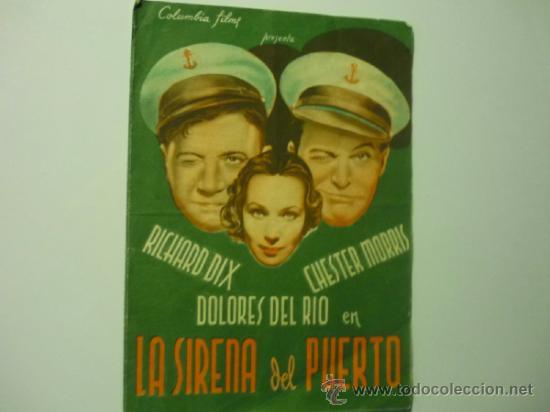 PROGRAMA DOBLE LA SIRENA DEL PUERTO - RICHARD DIX-PUBLICIDAD (Cine - Folletos de Mano - Comedia)