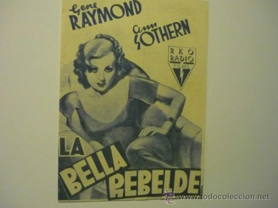 PROGRAMA DOBLE LA BELLA REBELDE - GENE RAYMOND (Cine - Folletos de Mano - Comedia)