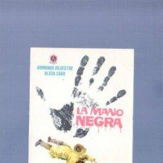 Cine: PROGRAMA DE CINE. SIN PUBLICIDAD. LA MANO NEGRA. MIRABET, VALENCIA. . Lote 36722740