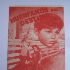 Cine: HUERFANOS DEL DESTINO PARAMOUNT - FOLLETO DE MANO ORIGINAL ESTRENO CON CINE IMPRESO. Lote 36742066
