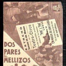 Cine: PROGRAMA DE CINE DOBLE. C/P. DOS PARES DE MELLIZOS. TEATRO CIRCO. METRO GOLWYN MAYER. Lote 36779959