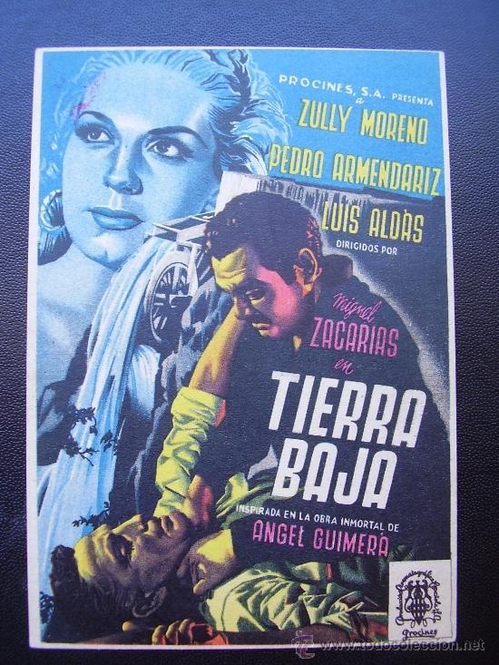 TIERRA BAJA, ZULLY MORENO, PEDRO ARMENDARIZ (Cine - Folletos de Mano - Drama)