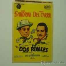 Cine: PROGRAMA LOS DOS RIVALES.- LUIS SANDRINI . -HUGO DEL CARRILL. Lote 36888384