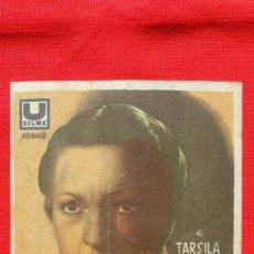 Cine: LA MALQUERIDA, GRANDE CARTONCILLO 1941, TARSILA CRIADO JULIO PEÑA, CON PUBLICIDAD IDEAL CINEMA. Lote 36922726