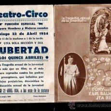 Cine: PROGRAMA DE CINE. C/P. PUBERTAD (LOS QUINCE ABRILES). TEATRO CIRCO. FENIX MERCANTIL GRAFICAS. Lote 37029847