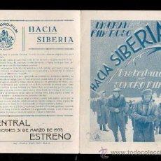 Cine: PROGRAMA DE CINE. C/P. HACIA SIBERIA. CENTRAL. IMPRENTA GRAFOS. 1933. Lote 37029901