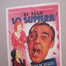 Cine: SI ELLA LO SUPIERA - DETRAS CINE CAPITOL - BENICARLO 1951. Lote 37036010