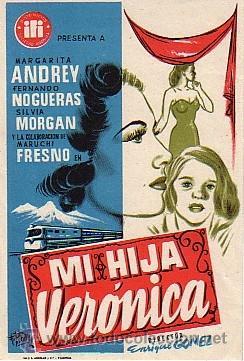 MI HIJA VERÓNICA (CON PUBLICIDAD) (Cine - Folletos de Mano - Clásico Español)