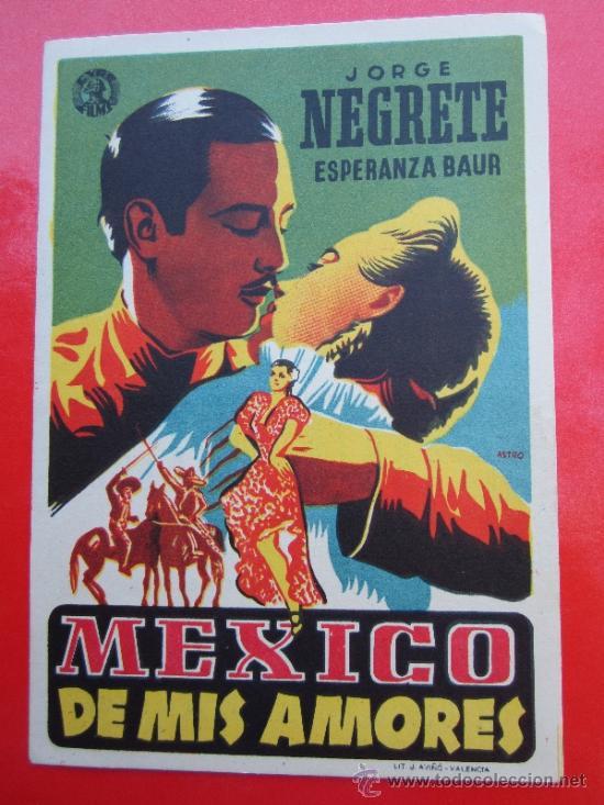 MEXICO DE MIS AMORES - JORGE NEGRETE - DETRAS TERRAZA AVENIDA - ALCAÑIZ (Cine - Folletos de Mano - Musicales)