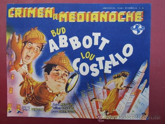 PROGRAMA GRANDE - CRIMEN A MEDIANOCHE - BUD ABBOTT , LOU COSTELLO - IDEAL CINEMA , BENICARLO 1848 (Cine - Folletos de Mano - Comedia)