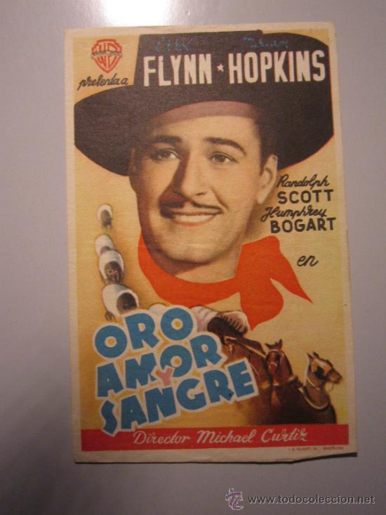 PROGRAMA DE CINE - ORO AMOR Y SANGRE - 1940 - DOBLADO (Cine - Folletos de Mano - Westerns)