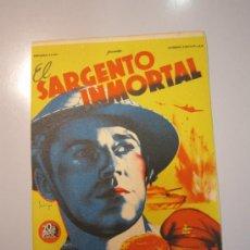Cine: PROGRAMA DE CINE - EL SARGENTO INMORTAL - 1943 . Lote 37598760