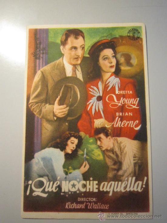 PROGRAMA DE CINE - QUE NOCHE AQUELLA - 1942 (Cine - Folletos de Mano - Comedia)