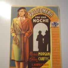 Cine: PROGRAMA DE CINE - PRISIONERA POR UNA NOCHE - 1943 - PUBLICIDAD - . Lote 37744707