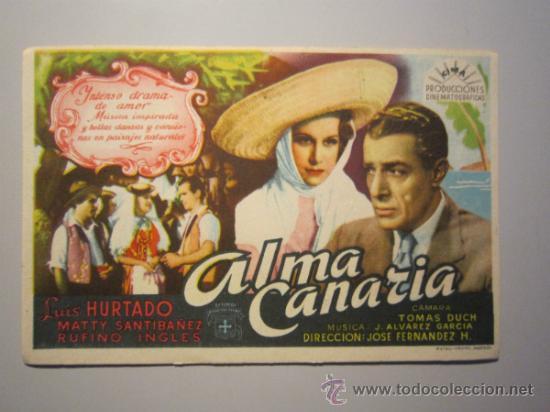 PROGRAMA DE CINE - ALMA CANARIA - 1945 (Cine - Folletos de Mano - Musicales)